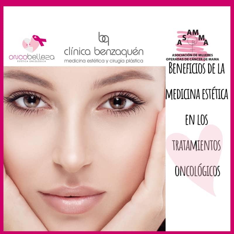 Beneficios de la medicina estética en los tratamientos oncológicos